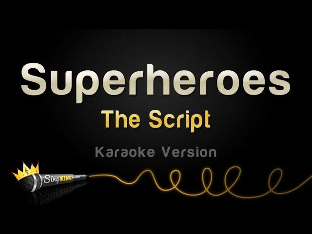The Script Superheroes Karaoke Version Youtube