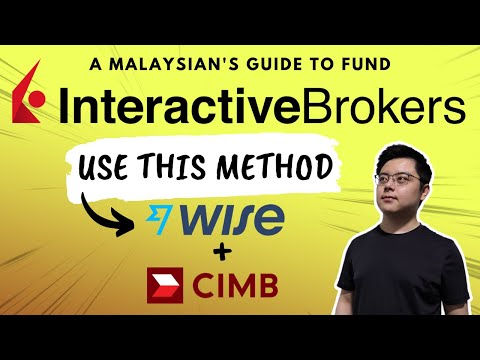 Cheapest Way to Fund Interactive Brokers from Malaysia | CIMB SG + Wise Method