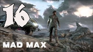 Mad Max - Gameplay Walkthrough Part 16: Lust for Powder