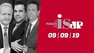 Os Pingos Nos Is - 09/09/2019 - Lula denunciado / Ataque à Lava Toga / A alegria de Renan Calheiros