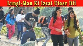 LUNGI-MAN KI IZZAT UTAAR DII || Funny Prank On GIRLS In India 2018 || FUNDAY PRANKS