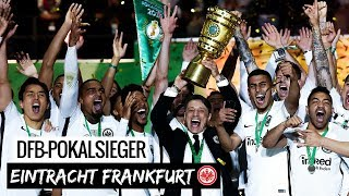 Best-of DFB-Pokalfinale 2018 | Eintracht Frankfurt