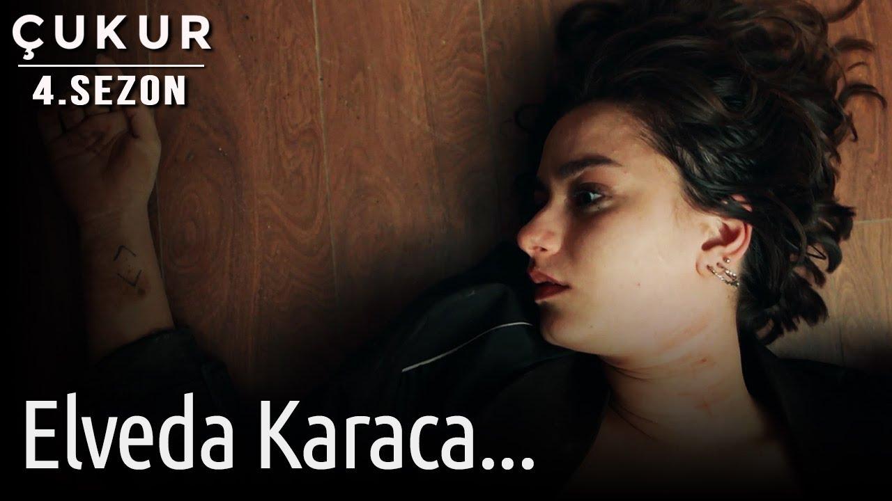 Çukur 4. Sezon 32. Bölüm – Elveda Karaca..