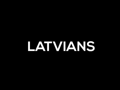 INTRODUCING BEST LATVIAN PLAYERS