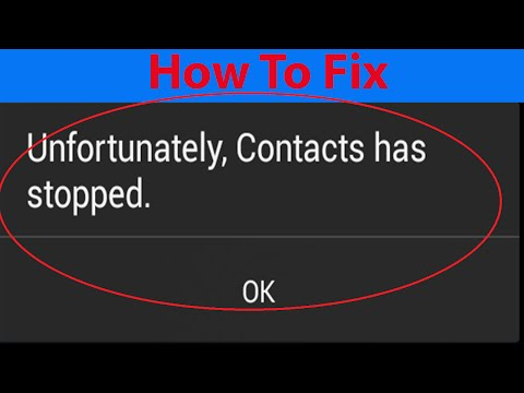 """How To Fix """"Unfortunately,Contacts has stopped"""" Error on Android Devices ?"""