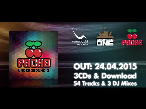 Pacha Underground 3 - The Best Of Deep & House