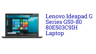 Lenovo Ideapad G Series G50-80 80E503C9IH Laptop