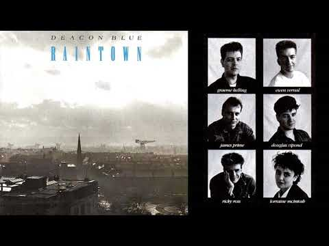 DEACON BLUE 🎵 RAINTOWN 🎵 Full Album + Bonus Tracks ♬ HQ AUDIO