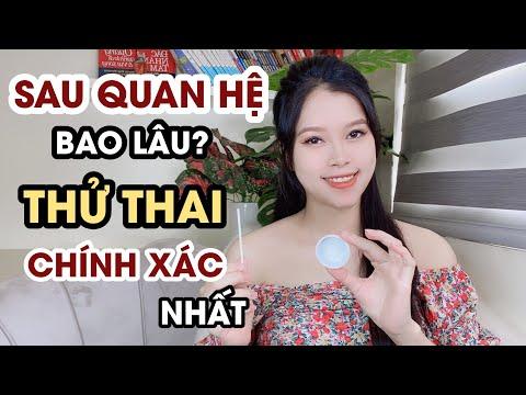Sau Quan Hệ Bao Lâu Thì Thử Thai Cho Kết Quả Chính Xác? | Thanh Hương Official