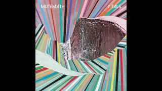 "MUTEMATH - ""Used To"" Official Audio"