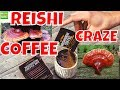 Reishi Mushroom Coffee Craze , All About the Reishi Coffee Health Benefits