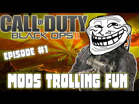 Black Ops 2 (Trolling With Mods) #1 ''Mods/Trolling/Fun''
