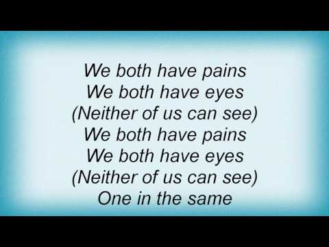 Incubus - Neither Of Us Can See Lyrics