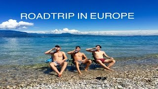 EUROPE ROADTRIP 2016 - 8 COUNTRIES, 21 DAYS, 9 FRIENDS