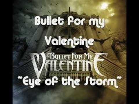 Клип Bullet for My Valentine - Eye of the Storm