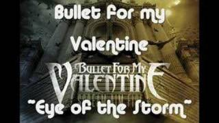 Bullet for my Valentine - Eye of the Storm (With Lyrics)