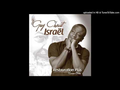 Guy Christ Israel - Change Mon Histoire