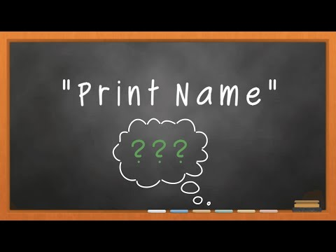 What does Print Name mean when filling in forms?