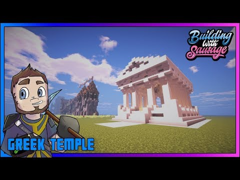 Minecraft - Building with Sausage - GREEK TEMPLE [Vanilla Tutorial 1.12]