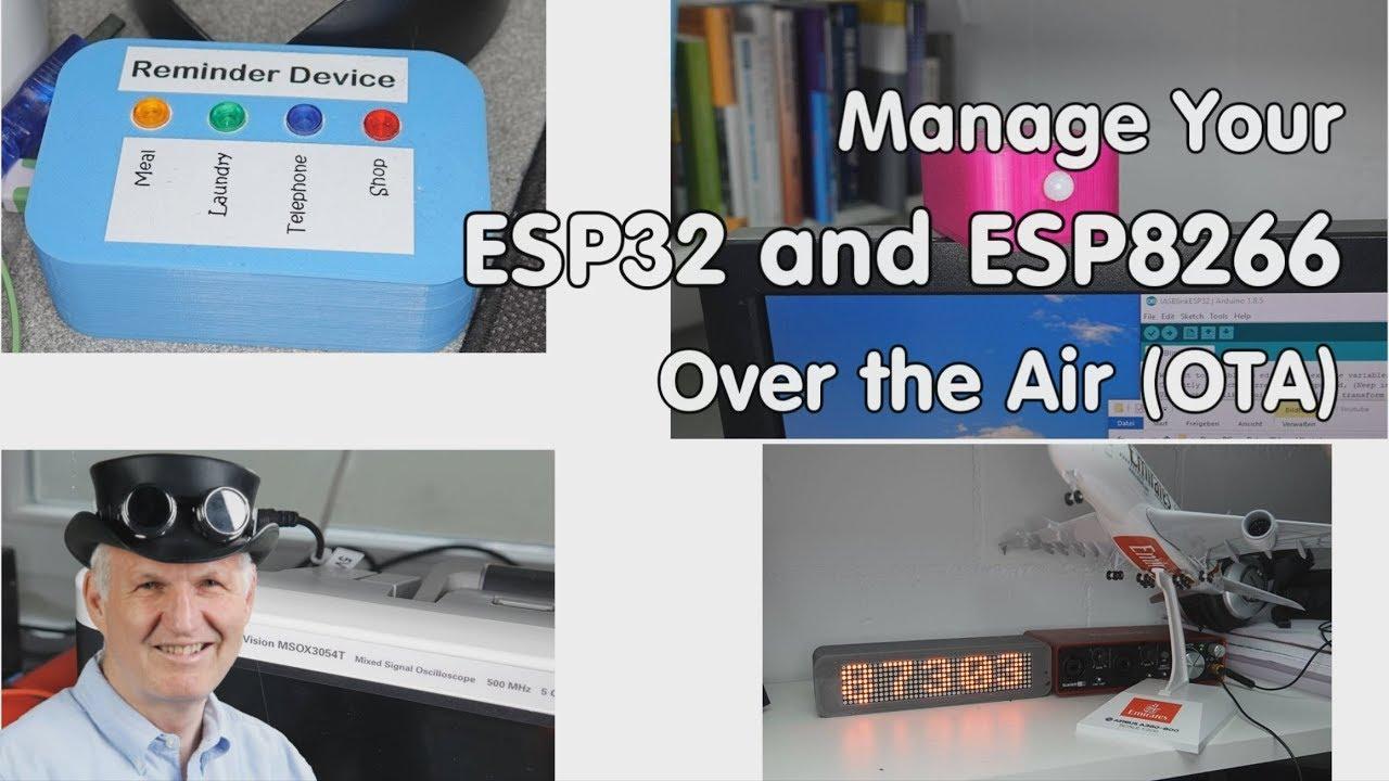 #225 How-to Manage your ESP32 and ESP8266 over the Air (IOTappstory com)