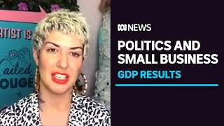 Australia is out of a technical recession, but what does that mean for small businesses?   ABC News