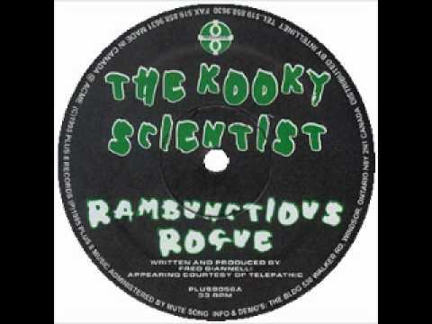 The Kooky Scientist -- Rambunctious-A1 Rambunctious