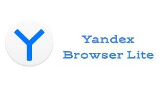 оБЗОР Yandex Browser Lite ЛУЧШИЙ БРАУЗЕР ДЛЯ ANDROID GO