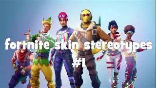 Fortnite Skins Stereotypes #1