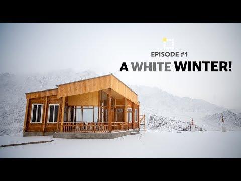 Winter in Ladakh - Episode #1 : A White Winter