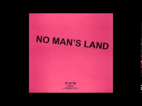 No Man's Land - Writers Have No Real Life