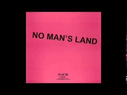 No Man's Land - Writers Have No Real Life