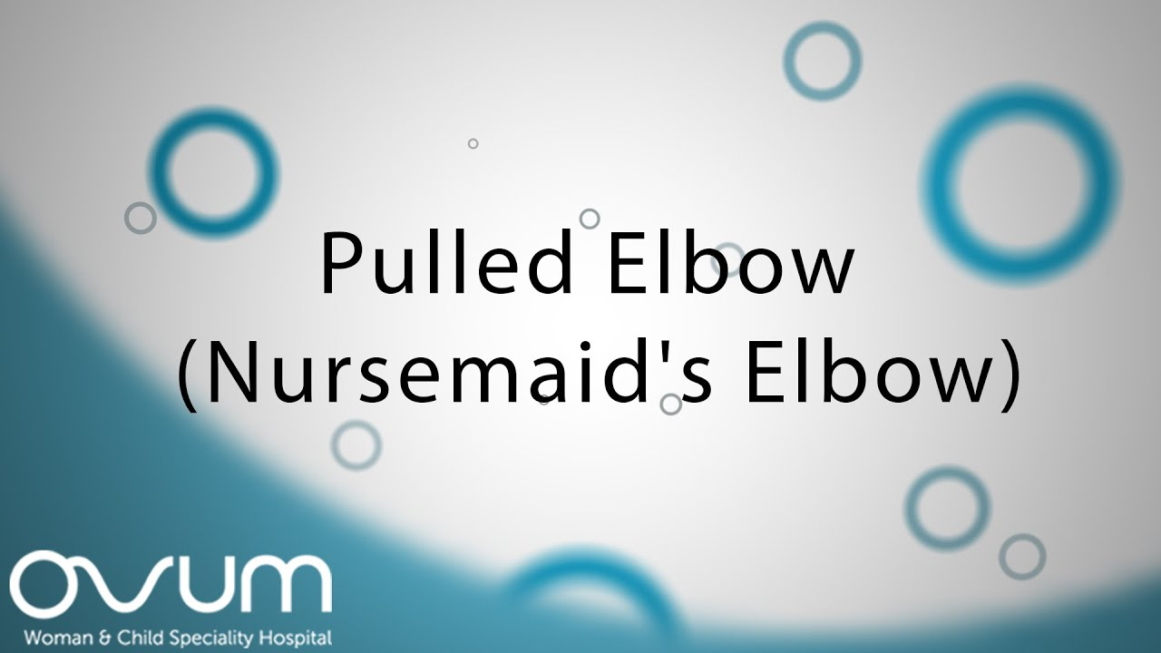 Nursemaid Elbow