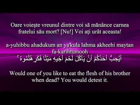 Holy Quran Surat Al-Hujurat [49:11-13]! Romanian and English translation. Arabic transliteration.
