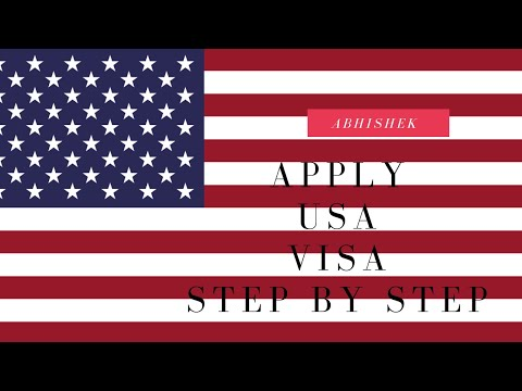 APPLY US VISA ALL STEPS EXPlAINED - FILL DS160, BOOK INTERVIEW AND  APPOINTMENT, PAY USA VISA FEES