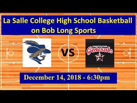 La Salle College High School vs. Constitution High School Basketball - December 14, 2018, 6:30pm