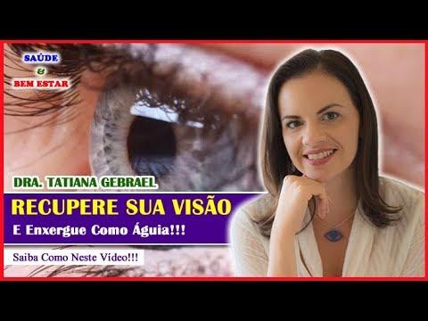6bdd8d470 RECUPERE A SUA VISÃO E ENXERGUE Como Águia!!! Dra. Tatiana Gebrael ...