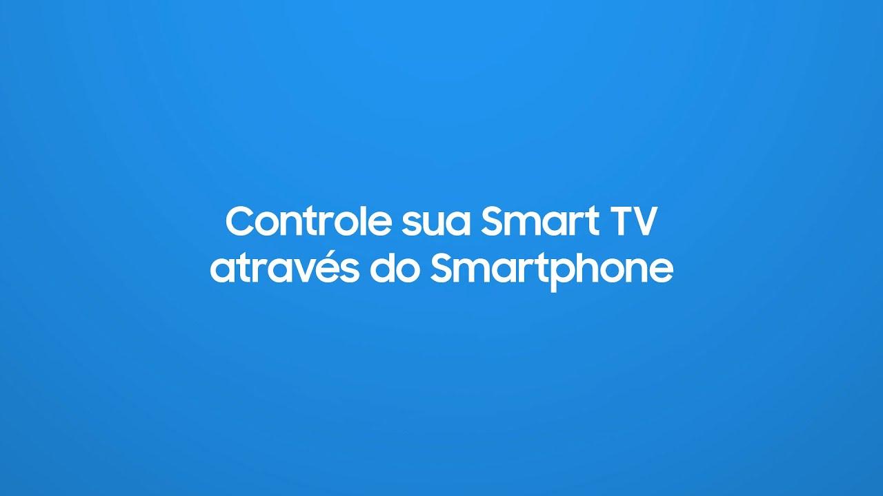Samsung   Smart TV   Controle sua Smart TV com um smartphone