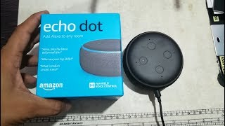 Echo dot 3 UNBOXING and Overview