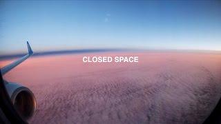 ЗАКРЫТЫЙ КОСМОС / CLOSED SPACE