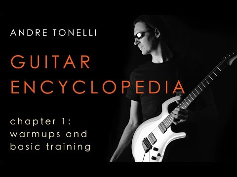 Guitar Encyclopedia Chapter 1 - Basic Training