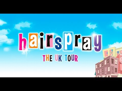 Behind The Scenes On The UK Tour Of Hairspray!