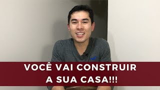 VOCÊ VAI CONSTRUIR A SUA CASA!!! | MARCELO AKIRA | 50 de 500