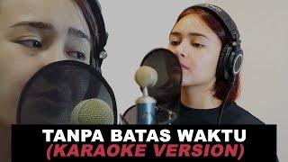KARAOKE VERSION Amanda Manopo ANDIN - Tanpa Batas Waktu TBW (Cover)