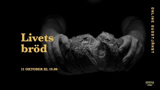 """""""Livets bröd"""" - Online Gudstjänst"""