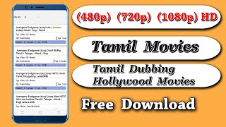 How To Download Tamil Movies And Tamil Dubbing Hollywood Movies