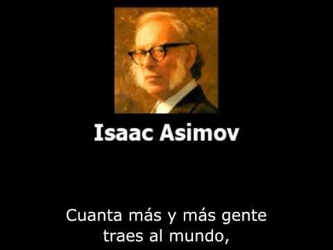 Isaac Asimov sobre la superpoblacion