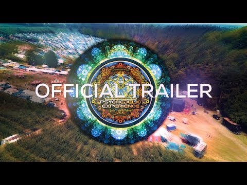 Official Trailer Psychedelic Experience Open Air Festival 2018