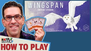 How To Play - Wingspan: European Expansion