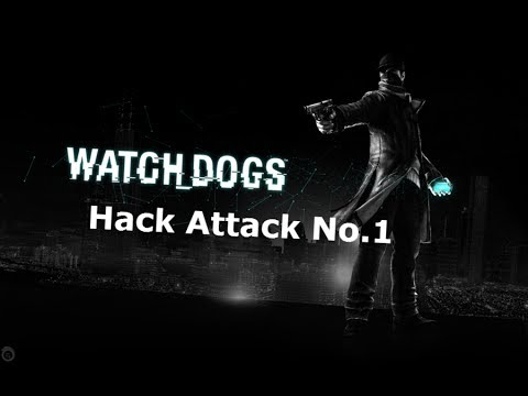 Watch Dogs Hack Attack No 1