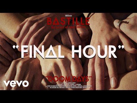 Bastille - Final Hour (Visualiser)